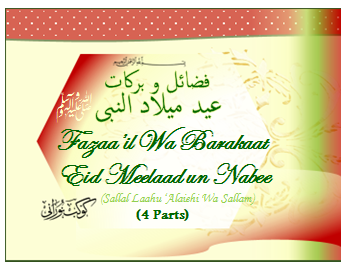 Fazaail o Barakaat of Eid Meelaad un Nabee